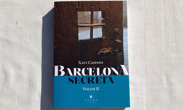 Xavi Casinos publica el segon volum del llibre 'Barcelona Secreta'