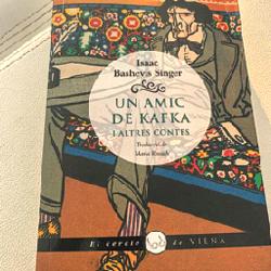 Un amic de Kafka i altres contes